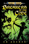 Breakers of the Code by C.B. Archer