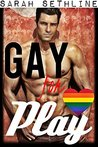 Gay for Play (Taboo Forbidden MM Romance)