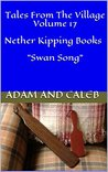 Tales From The Village Volume 17 Nether Kipping Books: A Nether Kipping Book