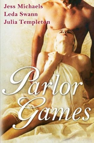 Parlor Games by Jess Michaels