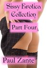 Sissy Erotica Collection Part Four