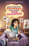 How to Stop Your Grown-up from Making Bad Decisions (Nina the Philosopher Series Book 1)