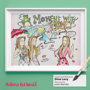 A Moment With Monet by Sima Levy