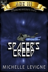 Commonwealth Universe: Age III: Spacer's Creed (Sunsinger Chronicles, #2)