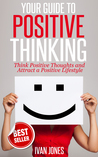 Your Guide to Positive Thinking