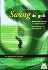 Swing de golf. Analisis del swing de uno y de dos planos (color)