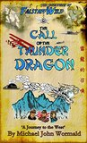 The Call of the Thunder Dragon by Michael Wormald