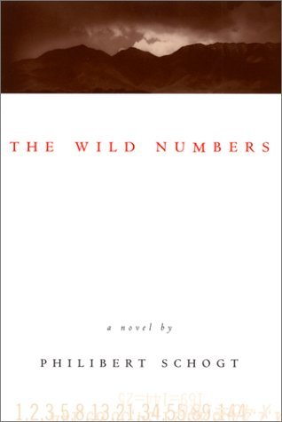 The Wild Numbers by Philibert Schogt