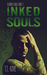 Inked Souls (Scarred Souls #2)
