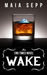 Wake (An End Times Novel)