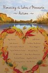Romancing the Lakes of Minnesota ~ Autumn