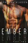 Ember - Part Two (Ember, #2)