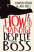 How to Manage Despite Your Boss by Erwin Hohn & Adi Nell