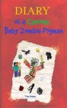 Minecraft: Diary of a Curious Baby Zombie Pigman: An Unofficial Minecraft Book (Minecraft, Minecraft Secrets, Minecraft Books For Kids, Minecraft Comics, ... Xbox, Minecraft Books, Minecraft Stories)