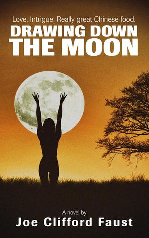 Drawing Down The Moon by Joe Clifford Faust