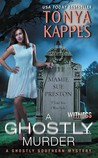A Ghostly Murder (Ghostly Southern Mysteries #4)