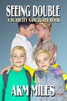 Seeing Double (Scarcity Sanctuary #7)
