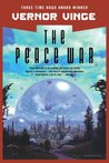 The Peace War (Across Realtime, #1)