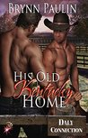 His Old Kentucky Home (Gay BDSM Romance) (Daly Connection, #1)