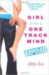 Girl with a One Track Mind - Exposed: Further Revelations of a Sex Blogger