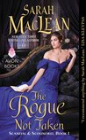 The Rogue Not Taken (Scandal and Scoundrel, #1)