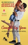 Caught by You (Love Between the Bases, #2)