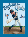 Big Win for Quin (Four Basic Skills Series, Volume 3)