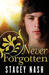 Never Forgotten (Collective, #3)