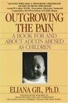 Outgrowing the Pain by Eliana Gil
