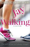 Jay Walking by Tracy Krimmer