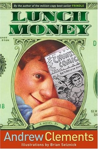 Lunch Money by Andrew Clements
