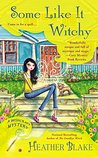 Some Like It Witchy (A Wishcraft Mystery #5)