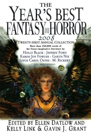 The Year's Best Fantasy and Horror 2008 by Ellen Datlow