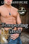Tempering Steel (Coyote Bluff #2)