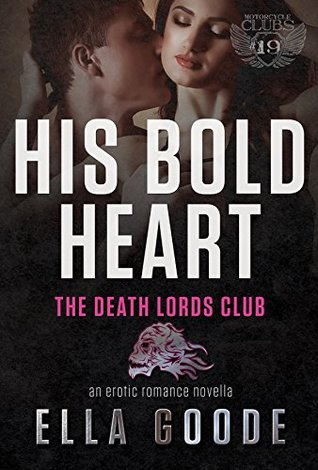 His Bold Heart (Death Lords MC, #7)