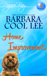 Home Improvement: A Pajaro Bay Short Story (Pajaro Bay, #1.5)