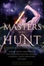 Masters Of The Hunt by Elianne Adams