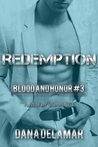 Redemption (Blood and Honor, #3)