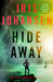 Hide Away by Iris Johansen