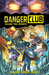 Danger Club, Volume 2: Rebirth (Danger Club, #2)