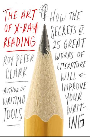 The Art of X-Ray Reading by Roy Peter Clark