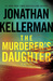 The Murderer's Daughter: A Novel