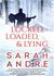 Locked, Loaded, & Lying by Sarah Andre