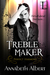 Treble Maker by Annabeth Albert