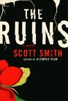 The Ruins by Scott B. Smith