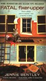 Fatal Fixer-Upper (A Do-It-Yourself Mystery, #1)