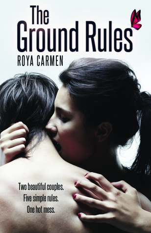 The Ground Rules (The Ground Rules Trilogy, #1)
