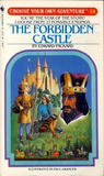 The Forbidden Castle (Choose Your Own Adventure, #14)