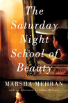 The Saturday Night School of Beauty