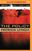 Policy, The